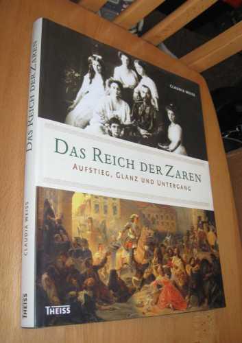 Das Reich der Zaren - Weiss, Claudia