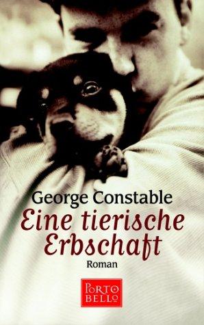 Eine tierische Erbschaft : Roman. Aus dem Amerikan. von Liselotte Prugger, Goldmann ; 55229 : Portobello