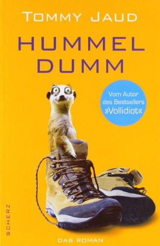 Hummeldumm [Elektronische Ressource] : Das Roman.  1. Aufl. - Jaud, Tommy