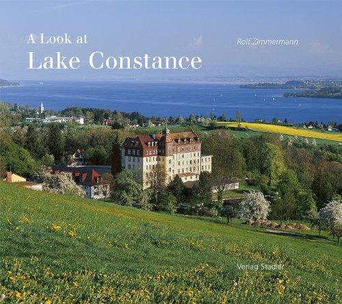 A look at Lake Constance. [Transl.: Eldad Louw] 3., revised Ed. - Zimmermann, Rolf