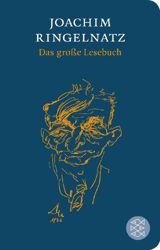 Das große Lesebuch. Joachim Ringelnatz. Hrsg. von Mirjam Neusius, Fischer-TaschenBibliothek - Ringelnatz, Joachim und Mirjam [Hrsg.] Neusius