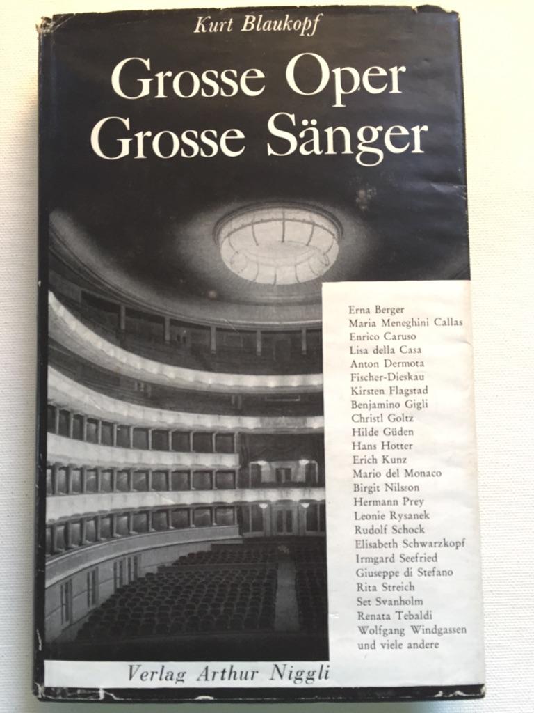 Große Oper. Große Sänger. (=Bücher der Weltmusik, Band 7)