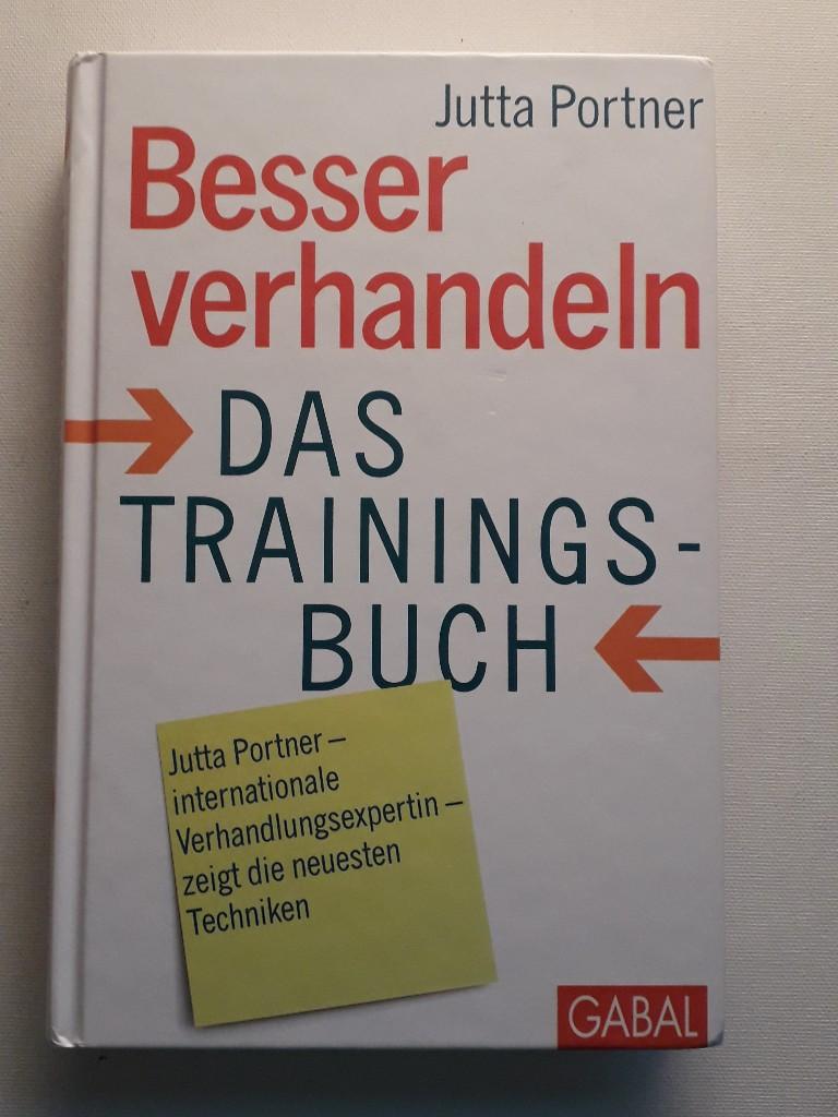 Besser verhandeln. Das Trainingsbuch  2. Auflage - Portner, Jutta