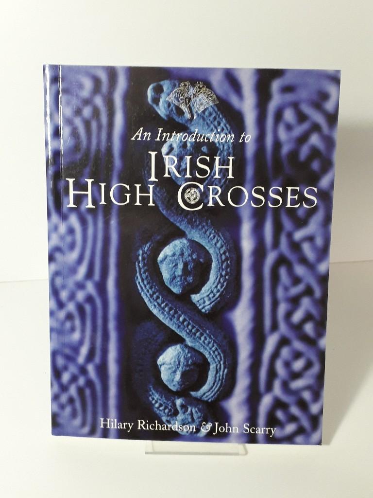 An Introduction to Irish High Crosses  4. Auflage - Richardson, Hilary