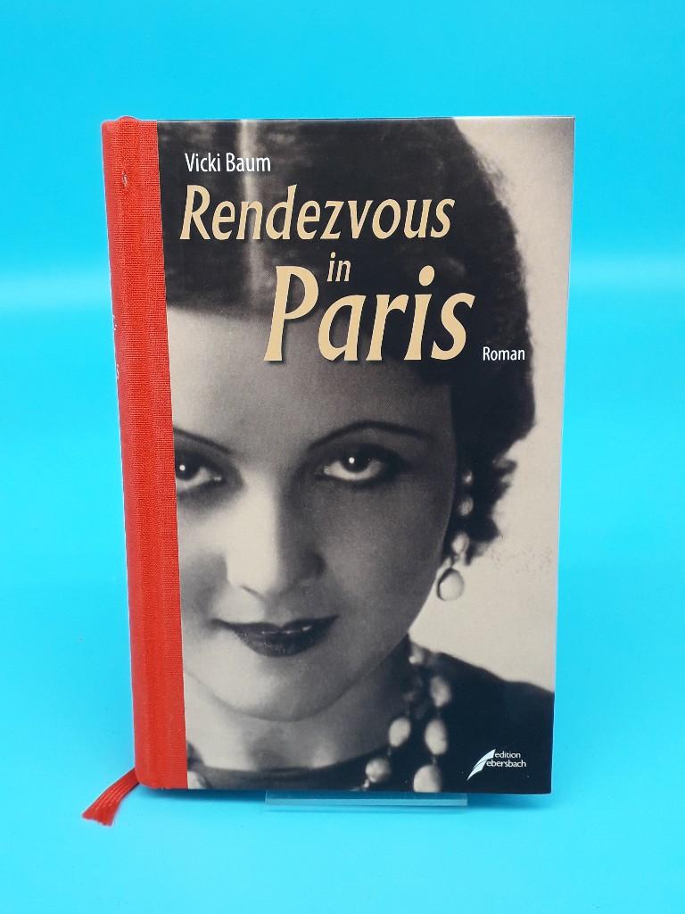 Rendezvous in Paris - Vicki, Baum und Nottelmann Nicole