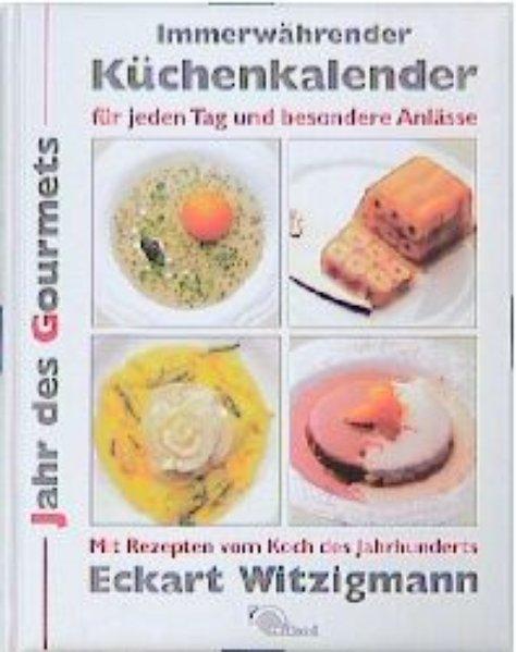 Immerwährender Küchenkalender. Für jeden Tag und besondere Anlässe