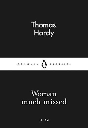 Woman Much Missed (Penguin Little Black Classics)