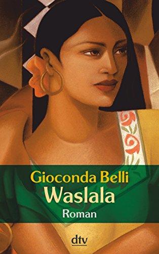 Waslala. Roman - Belli, Gioconda