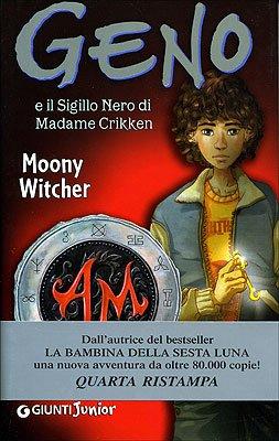 Geno e il sigillo nero di Madame Crikken - Moony, Witcher und S. Massoni