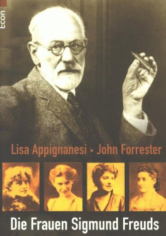 Die Frauen Sigmund Freuds - Appignanesi, Lisa und John Forrester