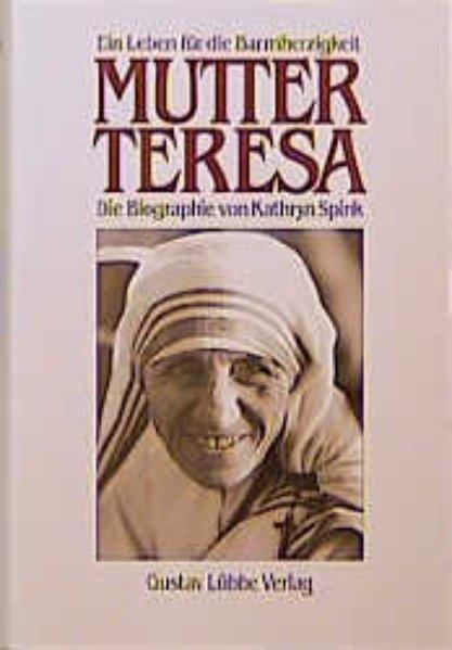 Mutter Teresa - Spink, Kathryn
