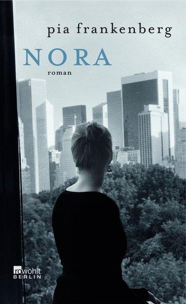 Nora  Rowohlt, Berlin - Frankenberg, Pia