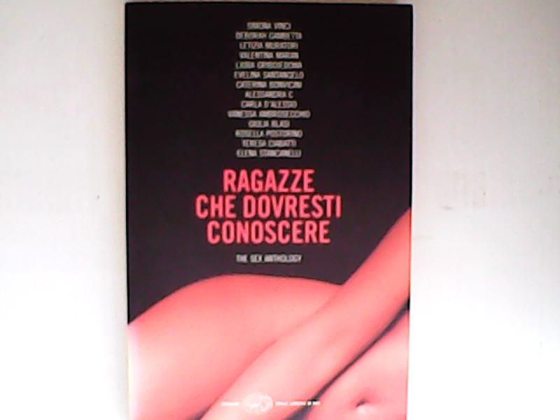 Ragazze che dovresti conoscere. The sex anthology  edition - AA.VV.