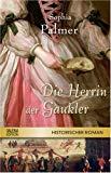 Die Herrin der Gaukler: Historischer Roman