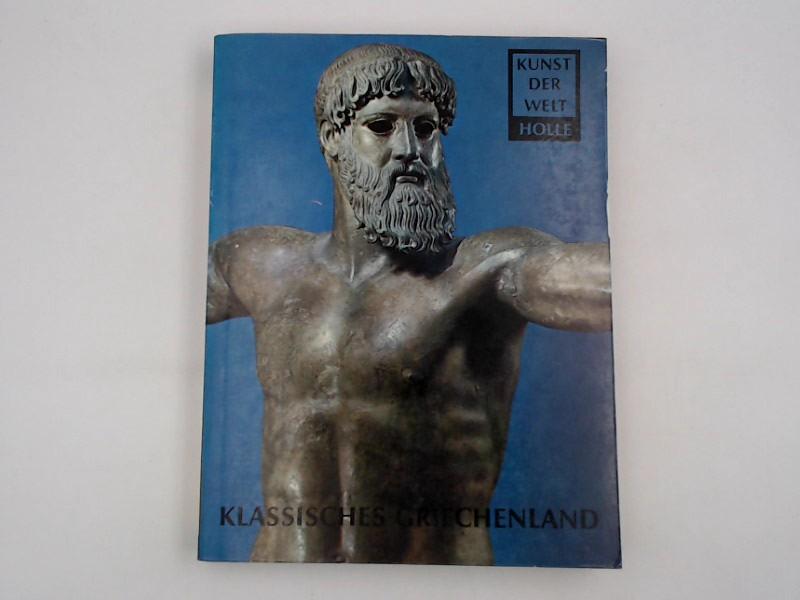 Klassisches Griechenland (Kunst der Welt, Band 11)