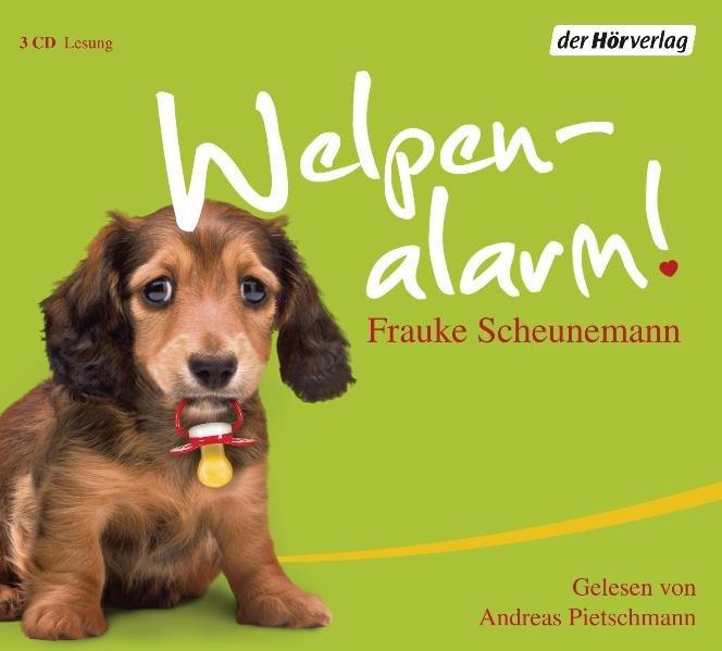Welpenalarm  gekürzte Lesung - Scheunemann, Frauke und Andreas Pietschmann