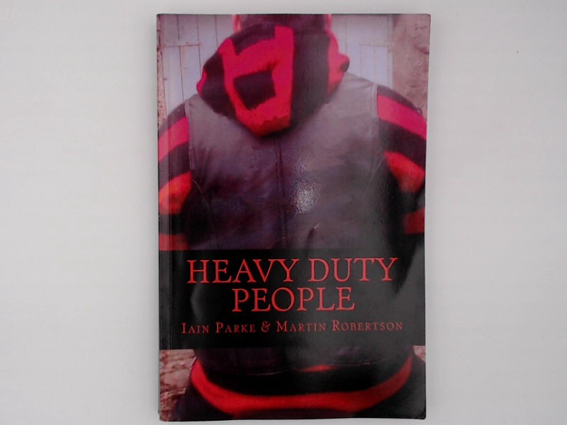 Heavy Duty People: First book in The Brethren Trilogy