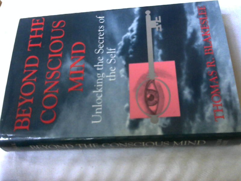 Beyond the Conscious Mind: Unlocking the Secrets of the Self.