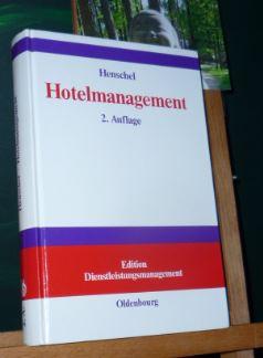Hotelmanagement. von U., Edition Dienstleistungsmanagement 2., vollständig überarbeitete Aufl.