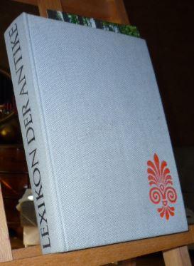Lexikon der Antike 2., neubearbeitete und erweiterte Auflage