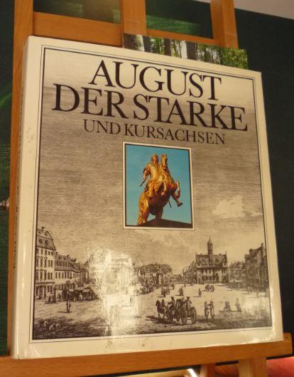 August der Starke und Kursachsen