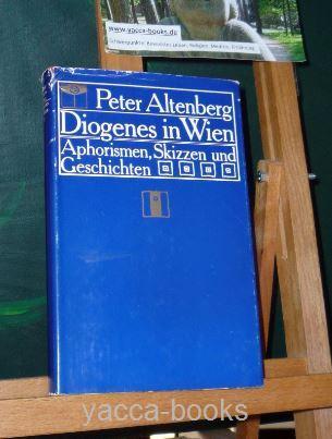 Diogenes in Wien : Aphorismen, Skizzen u. Geschichten. [Hrsg. u. mit e. Nachbemerkung vers. von Dietrich Simon. Mit Buchschmuck von Gustav Klimt] [Mehrteiliges Werk]
