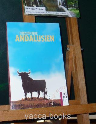 Andalusien : ein Reisebuch in den Alltag.
