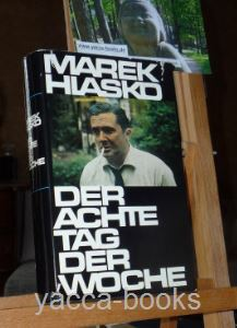 Der achte Tag der Woche und andere Erzählungen. Marek Hlasko. [Aus d. Poln. übers. von Vera Cerny u.a.]