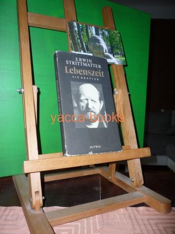Strittmatter, Erwin: Lebenszeit : ein Brevier. Ausgew. von Helga Pankoke 2. Aufl.