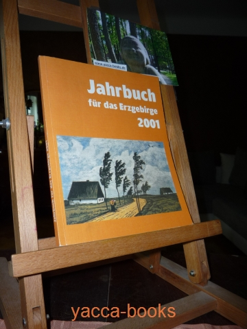 Jahrbuch für das Erzgebirge ... Hrsg.: Erzgebirgsverein e.V, Sitz Schneeberg [Zeitschrift/Serie]