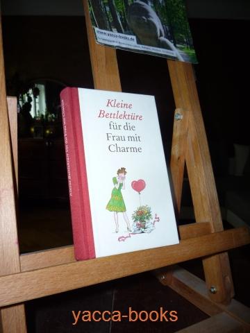 Kleine Bettlektüre für die Frau mit Charme