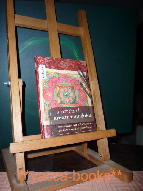 Kraft durch Kreativmandalas : Mandalas mit tibetischen Motiven selbst gestalten. Hrsg. Büro
