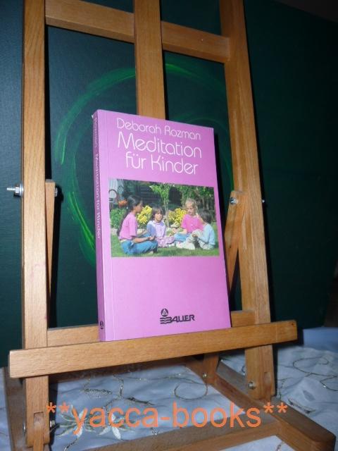 Meditation für Kinder. [Dt. von Angelika Bardeleben] 3. Aufl.