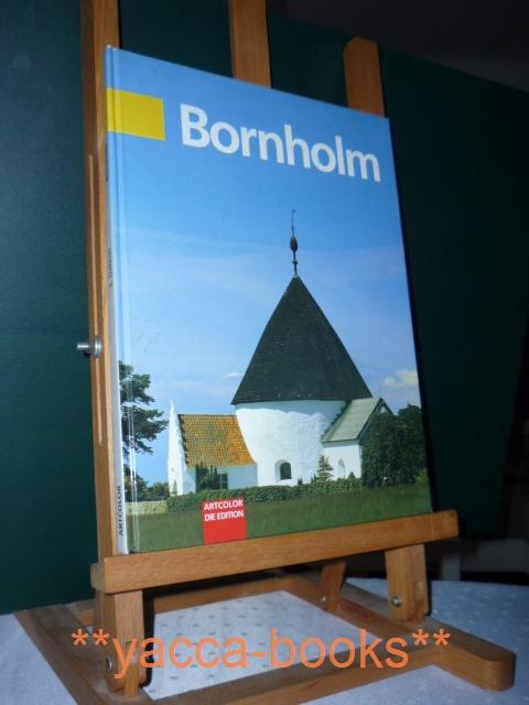 Bornholm : die malerische Ostsee-Insel ; Deutsch und Englisch. Text und Fotos von 2., überarb. Aufl.