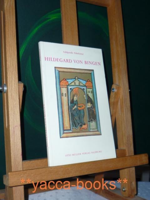 Hildegard von Bingen. 4. Aufl.