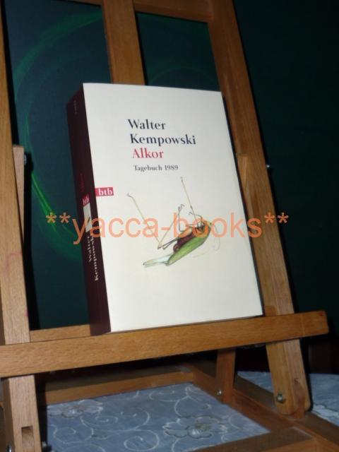 Alkor : Tagebuch 1989. Goldmann ; 73093 : btb 1. Aufl., genehmigte Taschenbuchausg.