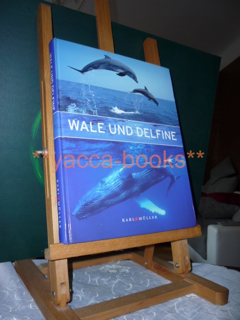 Wale und Delfine. [Hrsg.: Jörg Keller. Die Autoren: Lawrence G. Barnes ...]
