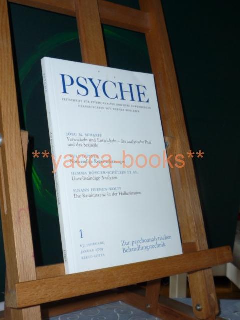 Psyche 1/2009 Zeitschrift für Psychoanalyse und ihre Anwendungen Nr. 1 Januar 2009 / 63. Jahrgang