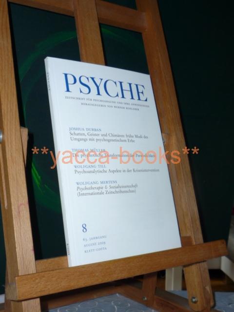Psyche 8/2009 Zeitschrift für Psychoanalyse und ihre Anwendungen Nr. 8  August 2009 / 63. Jahrgang