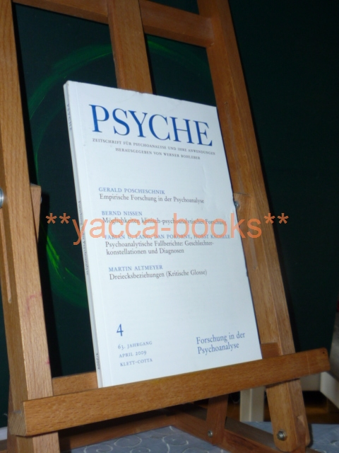 Psyche 4/2009 Zeitschrift für Psychoanalyse und ihre Anwendungen Nr. 4 April 2009 / 63. Jahrgang