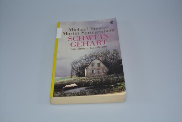 Bresser, Michael und Martin Springenberg: Schwein gehabt : ein Münsterland-Krimi. Martin Springenberg / Ullstein ; 26256 Orig.-Ausg., 1. Aufl.
