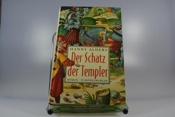 Der Schatz der Templer : Roman. Aus dem Niederländ. von Konrad Dietzfelbinger 5. Aufl., Sonderproduktion