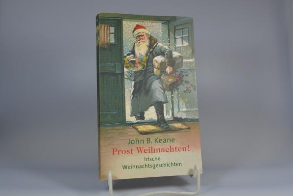 Prost Weihnachten! : irische Weihnachtsgeschichten. Aus dem Engl. von Irmhild und Otto Brandstädter / Aufbau-Taschenbücher ; 1794 1. Aufl.