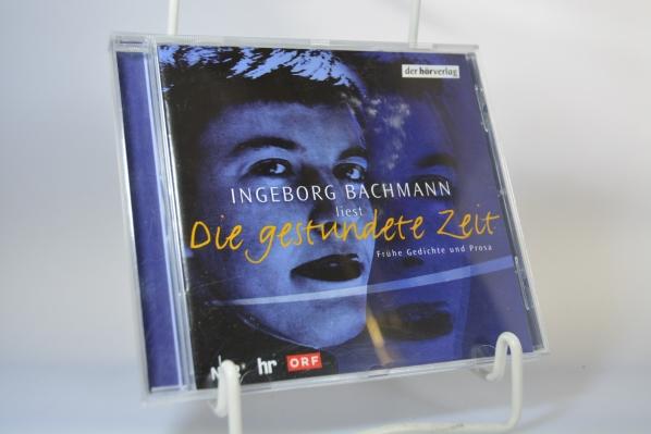 Ingeborg Bachmann liest Die gestundete Zeit : frühe Gedichte und Prosa. mit einem Begleittext von Hans Höller. NDR ... - Bachmann, Ingeborg (Mitwirkender) und Ingeborg Bachmann