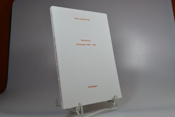 Sell, Hans Joachim: Winterlicht : Dichtungen 1990 - 1998. (21 / 100)
