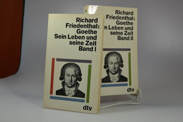 Goethe : Sein Leben u. seine Zeit. 2 Bände dtv[-Taschenbücher] ; 518.519 Ungekürzte Ausg.
