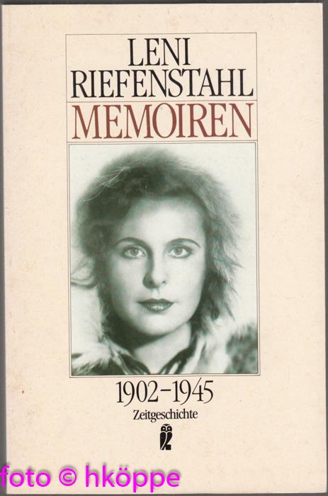 Memoiren 1902 - 1945. Ullstein ; Nr. 33114 : Zeitgeschichte - Riefenstahl, Leni