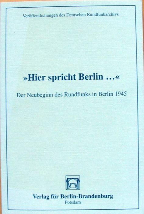 Hier spricht Berlin ...