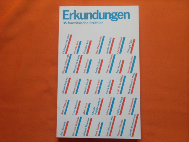 Erkundungen. 35 französische Erzähler.  1. Auflage - Gerlach, Carola (Hrsg.)