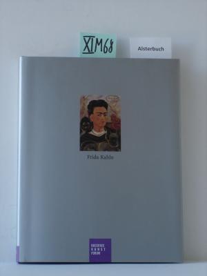 Frida Kahlo  Erste Auflage - Westheider, Ortrud und Karsten Müller